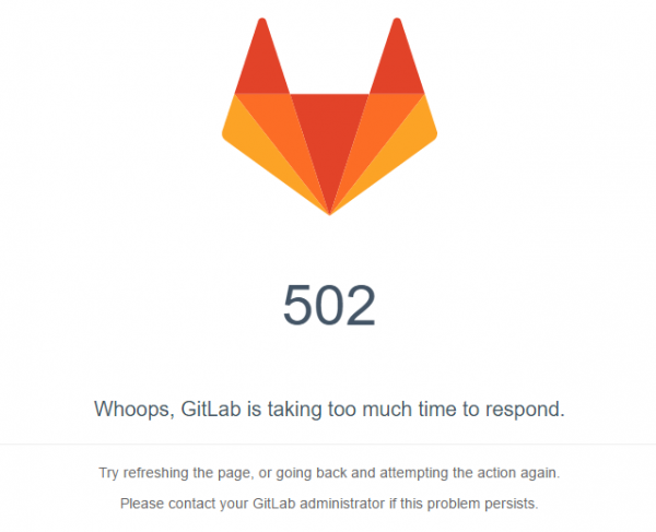 502 Whoops, GitLab is taking too much time to respond.